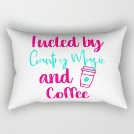 Fueled by Country Music and Coffee Fun Quote Rectangular Pillow