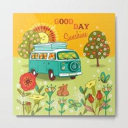 Good Day Sunshine Metal Print
