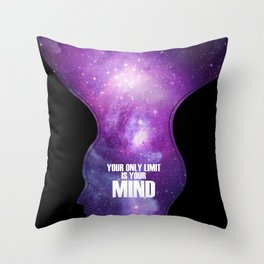 Your only limit is your mind Throw Pillow