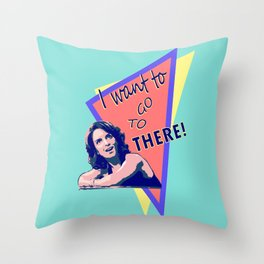 """""""I want to go to there!"""" (30 Rock) Throw Pillow"""