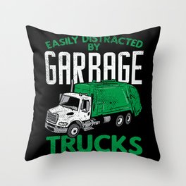 Distracted By Garbage Trucks - Gift Throw Pillow