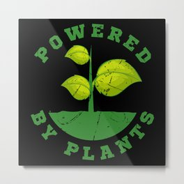 Powered By Plants Vegan Gift Metal Print