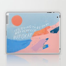 It's Going To Be Okay Laptop & iPad Skin