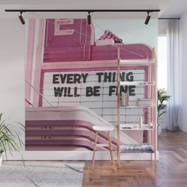 Every Thing Will Be Fine Wall Mural