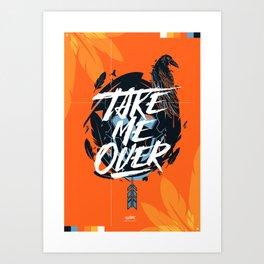 Take Me Over - Flume Art Print
