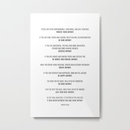 Do It Anyway By Mother Teresa 4 #minimalism #inspirational Metal Print