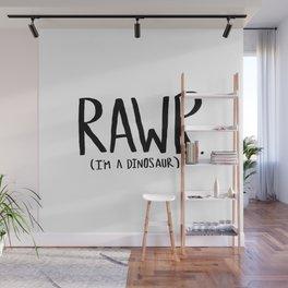 Rawr. I'm a Dinosaur Wall Mural