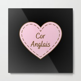 I Love Cor Anglais Simple Heart Design Metal Print