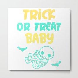 Trick or Treat Baby Metal Print