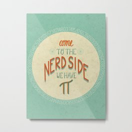 Come to the Nerd Side Metal Print