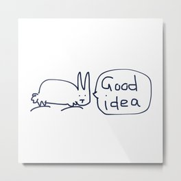 Good idea RABBITS TALKING Metal Print