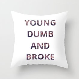 Young Dumb and Broke Khalid Throw Pillow