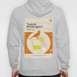 Tequila Mockingbird Hoodie