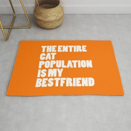 Entire Cat Population Funny Quote Rug