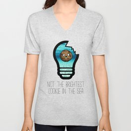 Not the Brightest Cookie in the Sea Unisex V-Neck