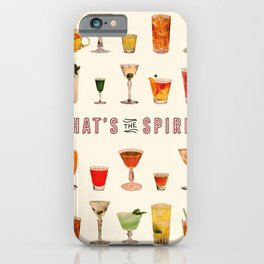 That's the Spirit iPhone Case
