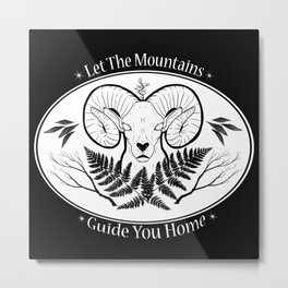 Let The Mountains Guide You Home Metal Print