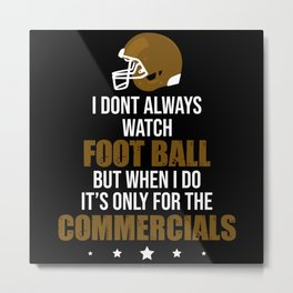 Watch Football Metal Print