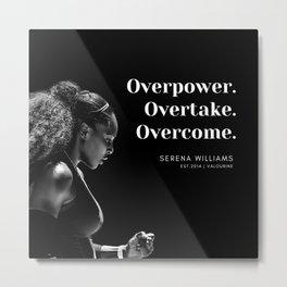 5   |  Serena Williams Quotes | 190518 Metal Print