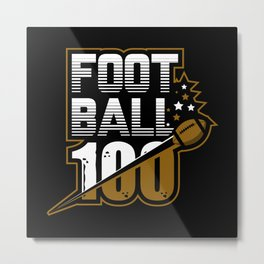 Football 100 Metal Print