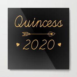 Funny 15th Birthday Quincess Gift Metal Print