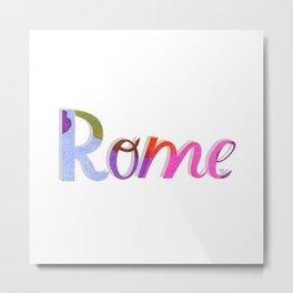 Rome (Italy) Metal Print