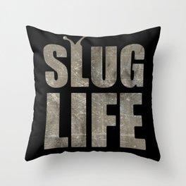 slug Life - Slacker Logo Throw Pillow