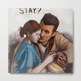 Stay? Interstellar Metal Print