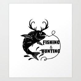 Fishing And Hunting Kunstdrucke