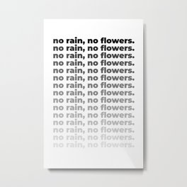 No Rain No Flowers Quote, Life Quotes, Large Printable Photography, Wall Art Print Decor Metal Print