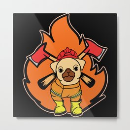 Fire Department Pug Dog With Axes Metal Print
