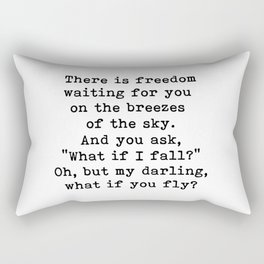 What if you fly? On the breezes of the sky Rectangular Pillow