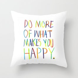Positive Quote Throw Pillow