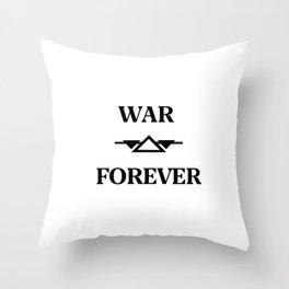 War Forever Throw Pillow