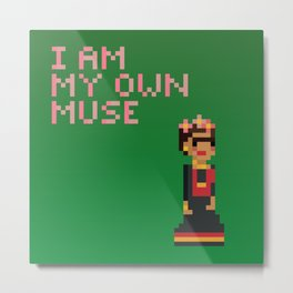 I am my own muse Metal Print