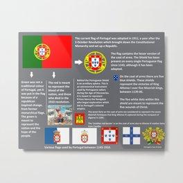 Portuguese flag history Metal Print