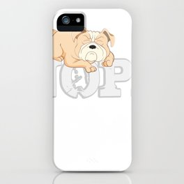 Englischer Bulldogge Nope Lazy iPhone Case