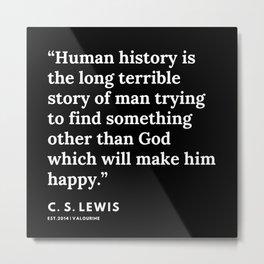 22     | 191121 | C. S. Lewis Quotes Metal Print