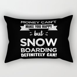 Snow boarding makes you happy Funny Gift Rectangular Pillow