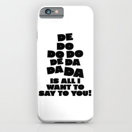 Police, music quote iPhone Case