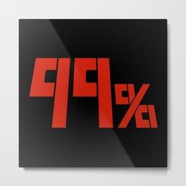 99% Metal Print