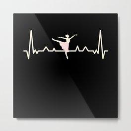 Ballet Dance Ballerina Heartbeat Gift Metal Print