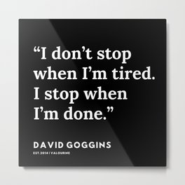 34 | David Goggins Quotes | 191105 Metal Print