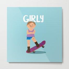 Positively girly - Caucasian Skateboard girl Metal Print