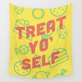 Treat Yo' Self Wall Tapestry