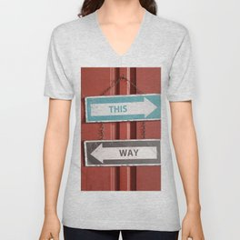 This Way - Which Way? Confusing Street Signs Unisex V-Neck