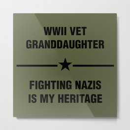 WWII Granddaughter Heritage Metal Print