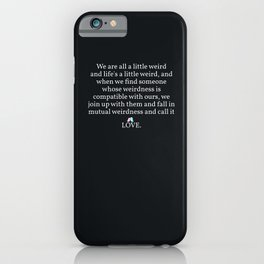 006 - OWLY quote iPhone Case