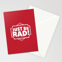 Just be Rad! Stationery Cards