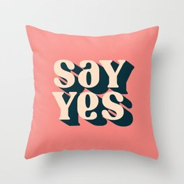 Say Yes Retro Typography on Pink Throw Pillow